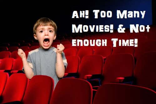Image result for too much movies to watch