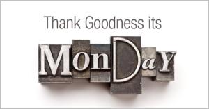 Thank_Goodness_its_Monday